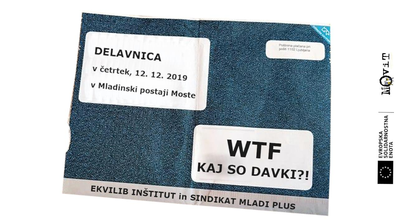WTF, kaj so davki? – delavnica Sindikata Mladi plus